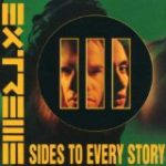 [E] – EXTREME / III SIDES TO EVERY STORY